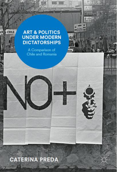 "Caterina Preda's Book ""Art & Politics Under Modern Dictatorships"""